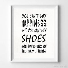 Can't Buy Happiness Shoes Typography Home Decor Poster - Prices from $9.95 - Click Photo for Details - #typography #typographic #officedecor #motivational #homedecor #Shoes