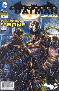 LIGA HQ - COMIC SHOP A Sombra do Batman 52 #28 - Batman  - DC Comics PARA OS NOSSOS HERÓIS NÃO HÁ DISTÂNCIA!!!