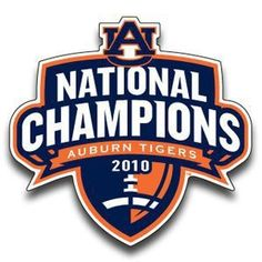 Auburn Tigers ~ National Champions, 2010