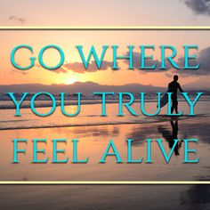 Where do you feel your best??