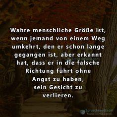 Wahre menschliche Größe ist, Spirit Quotes, Wisdom Quotes, Book Quotes, Life Quotes, German Quotes, German Words, Getting Him Back, Meaning Of Life, Some Words