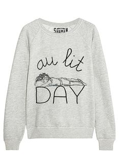 "Sweat ""Au lit Day"" - Winter Outfits for Work Winter Outfits For Work, Casual Winter Outfits, Outfits For Teens, Cool Outfits, Summer Outfit, Sweater Shirt, T Shirt, Graphic Sweatshirt, Graphic Tees"