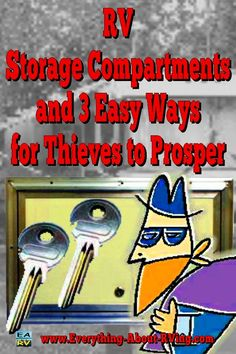 RV Storage Compartments and 3 Easy Ways for Thieves to Prosper: Did you know that I have the keys to your storage compartments in my pocket...