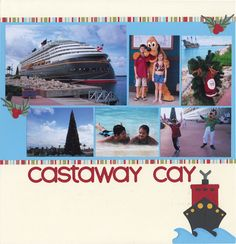 Castaway Cay Disney Cruise scrapbook layout