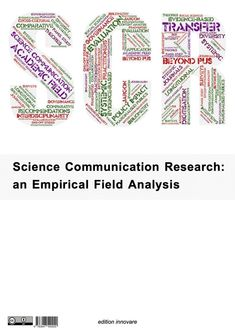 This first empirical analysis of the research field in science communication was conducted for the German Federal Ministry of Research. Its main parts are published openly here – without any access fees or book charges: E-book download [PDF, 1 MB]. This study of Science Communication Research (SCR) triangulates a bibliometric and content analysis of approx. … Research Field, Research Methods, Grey Literature, Content Analysis, Research Question, Journal Paper, Journalism, Ebook Pdf, Ministry