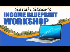 Income Blueprint Workshop Review Sarah Staar