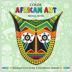 Color African Art (World Culture Coloring Series) (English Edition) von Swarna Mitra, http://www.amazon.de/dp/B00M15B4QG/ref=cm_sw_r_pi_dp_yY34ub12WEJ7M