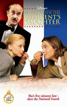 My Date With the President's Daughter... I miss the old Disney channel!!!!