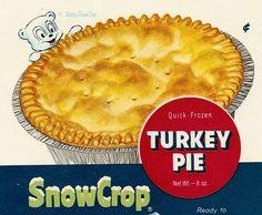5 old snow crop frozen quick-turkey pie labels minute maid corporation new york, n. 7 x 9 Turkey Pie, Frozen Turkey, Veggies, Dinner, Breakfast, Snow, Desserts, Maid, Foods