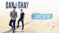 Dan + Shay - Can't Say No (Official Audio) This is my favorite song right now:)