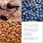 7 Foods To Help Ease Anxiety