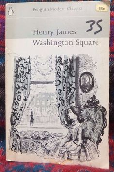 Washington Square by Henry James Penguin Modern Classics 1967 used paperback Penguin Modern Classics, Sleepy Bear, Washington Square, Classic Literature, Plays, Penguins, Good Books, Games, Classic Books