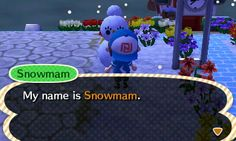Nice to meet you Snowman