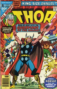 Thor side-by-side with the Guardians of the Galaxy! When the God of Thunder is mistakenly transported to the century, he must team up with the Guardians to stop Korvac. Comic Book Covers, Comic Books Art, Comic Art, Book Art, Sal Buscema, John Buscema, Thanos Avengers, Marvel Comics Superheroes, Marvel Art
