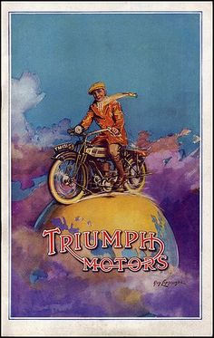 Nice old Triumph poster.                                                                                                                                                                                 More
