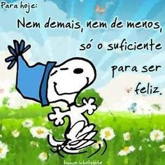 Bom dia belas mensagens whats, mensagens de bom dia 550 Snoopy The Dog, Snoopy Love, Snoopy And Woodstock, Snoopy Frases, Portuguese Quotes, Love Notes, Picture Quotes, Hello Kitty, Wisdom