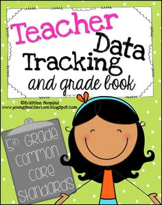 Tracking the 5th Grade Common Core Standards! Perfect for grading, staying organized, data meetings, and more! $