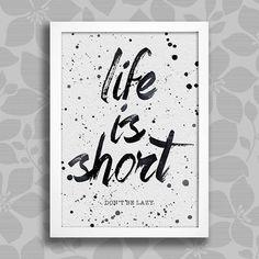 Poster Life is Short - comprar online