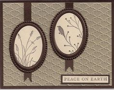 "She used Stampin' Up designer frames for the ovals. Try using a fancy Spellbinders oval die to cut the frames, then die cut the image ovals also. Background panel dry embossed with the ""Fancy Fan"" folder by Stampin' Up."