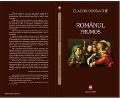 "Recenzie ""Românul frumos"", autor Claudiu Iordache"