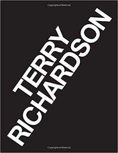 Terry Richardson: Vol. 1: Portraits Vol.2: Fashion: 1-2: Amazon.co.uk: Terry Richardson, Tom Ford: 9780847846061: Books