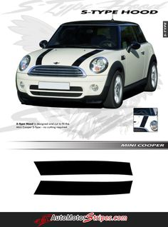 Vehicle Specific Style - Mini Cooper S-TYPE Vinyl Graphic Stripe Decals Year Fitment - 2009 2010 2011 2012 2013 2014 2015 2016 Contents - Hood Driver and Passenger Hood Vinyl Graphic Sections Included