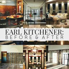 Earl Kitchener Home: Before & After | Editing Luke