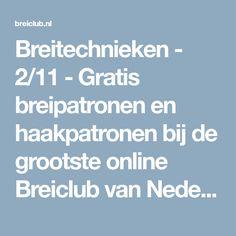 Breitechnieken - 2/11 - Gratis breipatronen en haakpatronen bij de grootste online Breiclub van Nederland