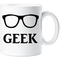 Geek Mug Gift Ceramic Cup Glasses Quote Nerd Genius Clever ($10) ❤ liked on Polyvore featuring home, kitchen & dining, drinkware, accessories, cup, kitchen, mugs, silver, saying and quotes