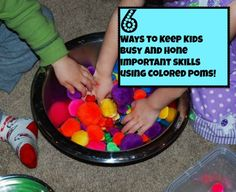 6 Creative Ways to Use Colored Poms to Keep Kids Busy and Work on Important Skills at the Same Time!