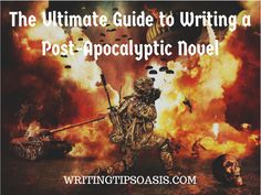 Want to write post-apocalyptic fiction, but don't know where to start? Our ultimate guide to writing a post-apocalyptic novel will help you.