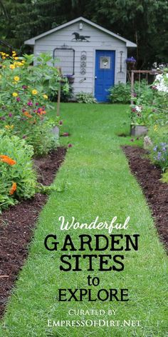 Come grab wonderful garden ideas at these sites curated by Empress of Dirt.