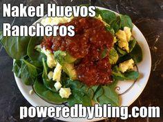 Powered by BLING | Naked Huevos Rancheros | http://www.poweredbybling.com #eggs #recipes #breakfast