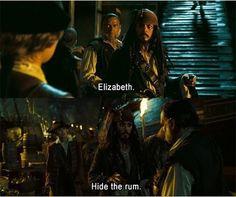Hide the rum!! My favorite line of all.