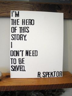 I'm the Hero of this Story16x20 canvas by CantonBoxCompany on Etsy, $30.00