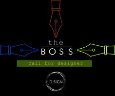The Boss - call for designer
