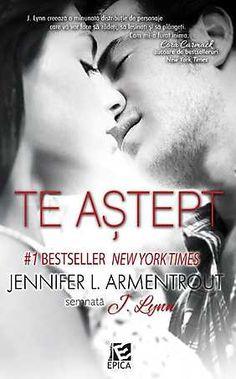 "Noutate la Editura Epica: ""Te astept"", de Jennifer L. Armentrout"