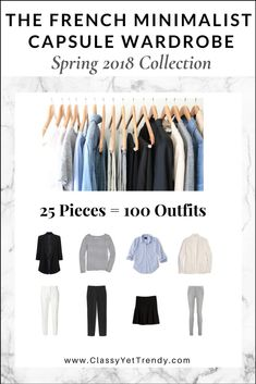 The French Minimalist Capsule Wardrobe: Spring 2018 - Maximize your closet and get 100 premade outfit ideas from just 25 clothes and shoes. Recommended accessories are included! There are convenient shopping links for Regular and Plus Sizes, a capsule wardrobe creation guide, visual clothes and shoes guide, a checklist, travel packing guide and more!