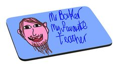 Personalised Teacher Mouse Mat. Your Child's Art Printed onto a Mouse Mat. A Special personalised gift