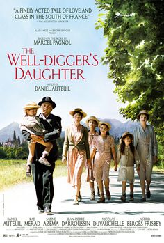 The Well-Digger's Daughter is Daniel Auteuil Film, [plus he acts within the film.] it's a lovely French film, and is beautiful visually throughout. Netflix Movies, New Movies, Movies To Watch, Good Movies, Movies Online, Indie Movies, Popular Movies, Movies Showing, Movies And Tv Shows