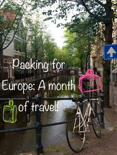 Packing for Europe: A month of travel! Great tips to avoid over-packing!!