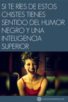 Si te ríes de estos chistes tienes sentido del humor negro y una inteligencia superior #mente #autoayuda