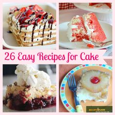 These easy recipes for cake are perfect for Valentine's Day!