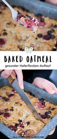 Baked Oatsmeal - ein leckerer und gesunder Haferflocken-Auflauf. Ideal fürs Frühstück und zum Mealprep. Das einfache Rezept für die Haferflocken aus dem Ofen findet ihr auf meinem Blog #haferflocken #rezept #cleaneating