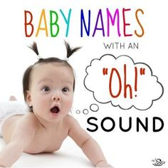 20 'Oh' So Cute Baby Names With an 'O' Sound | Which name do you like most?