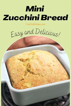 This is the best zucchini bread recipe! Here we offer three wonderful ways to make zucchini bread; with applesauce, with melted butter, or with pumpkin purée. Delicious and so easy to make, this mini bread loaf is made with one zucchini and is ideal for serving one or two. Zucchini Bread, Mini, Zucchini Loaf