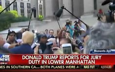 VIDEO=> Donald Trump SWARMED BY MEDIA as He Reports for Jury Duty in New York City (VIDEO)  Jim Hoft Aug 17th, 2015