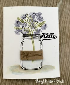 lhandmade card Jar of Love . one layer . luv the watercolor effect on the flowers and for the shadows that ground the jar . Stampin Up Pot Mason, Mason Jars, Kilner Jars, Mason Jar Cards, Love Jar, Stamping Up Cards, Rubber Stamping, Pots, Love Stamps