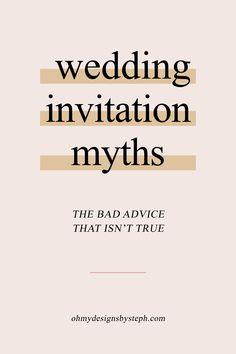 Bad advice about wedding invitations that isn't true. And how to make the most of your custom stationery wedding budget.