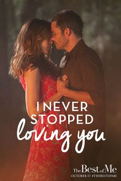 The Best of Me - you never forget your first love (Nicholas Sparks) - makes you teary & nostalgic! Tv Quotes, Movie Quotes, Nicholas Sparks Quotes, Love Is Not Enough, Dear Future Husband, Movie Lines, Romantic Movies, Fandom, Hopeless Romantic